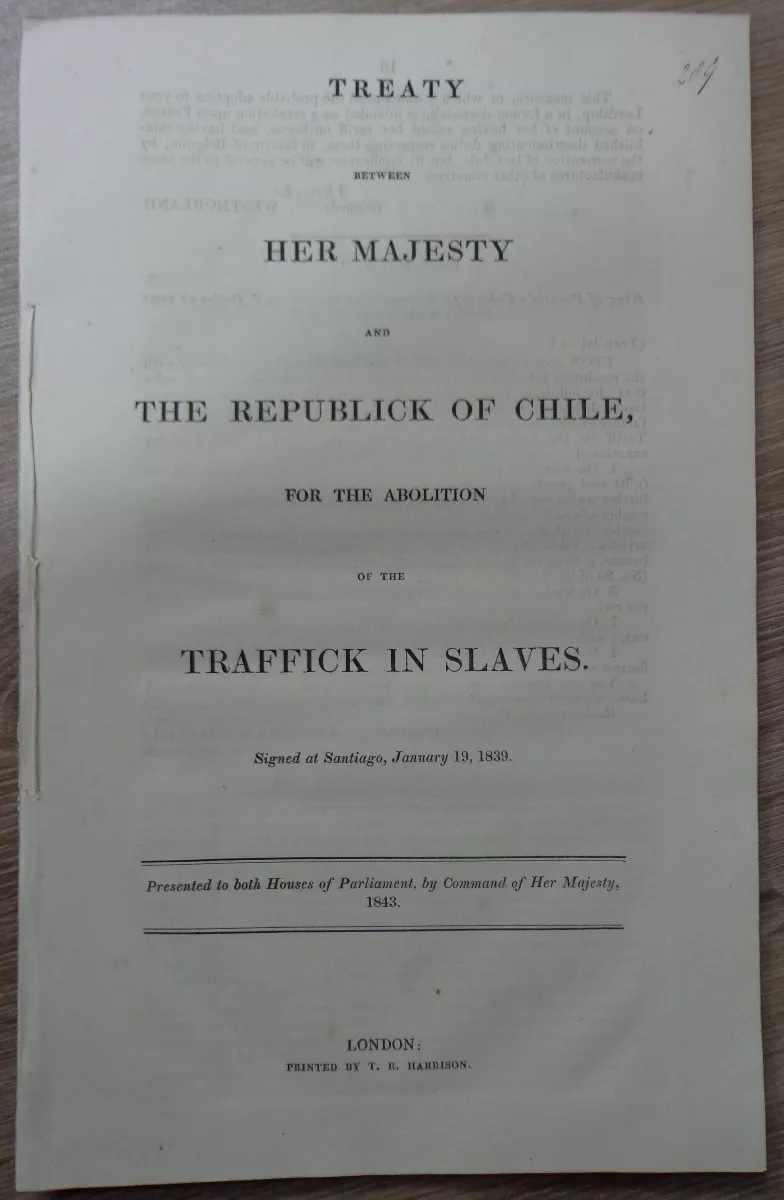 treaty between her majesty and the republick of Chile, for the abolition of the traffick in slaves. Signed at Santiago, january 19, 1839.