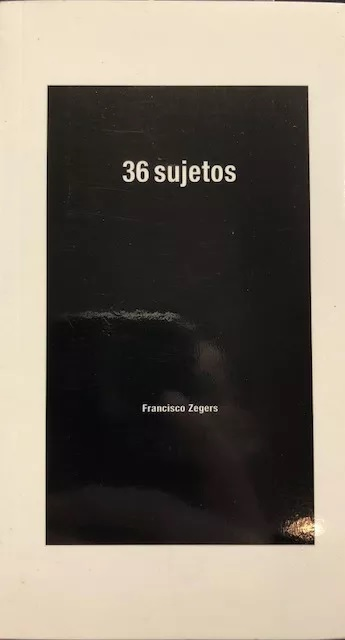 Francisco Zegers. 36 sujetos